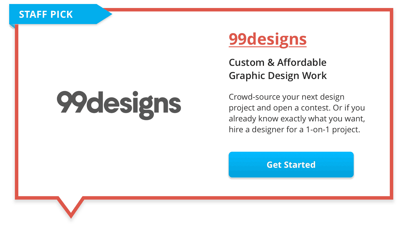 Click Here To Get Started with 99 Designs